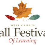 Mark Your Calendar for the West Campus Fall Festival of Learning