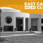 East Campus to Close for an Emergency Response Exercise