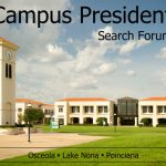 Join Us to Hear from Our Candidates for Osceola, Lake Nona and Poinciana Campus President