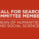 Dean of Humanities and Social Sciences Search to Begin Soon