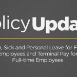 Policy Update: Vacation, Sick and Personal Leave for Full-time Employees and Terminal Pay for Full-time Employees