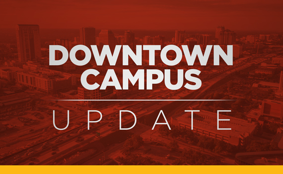 Downtown Campus Update: Program Availability at the Downtown Campus