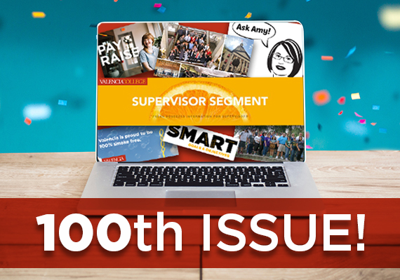 It's the 100th Issue of the Supervisor Segment!