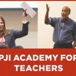 Create a More Inclusive Learning Environment; Participate in the PJI Academy for Teachers
