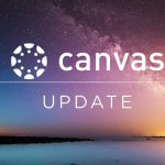 Canvas Updates — New and Revised Resources Available