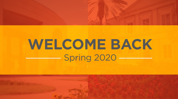 Welcome Backs — Spring 2020