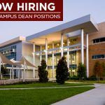 Now Hiring for Two West Campus Dean Positions