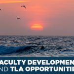 Faculty Development and TLA Update