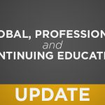An Update on Global, Professional and Continuing Education During COVID-19