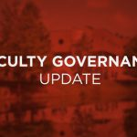Faculty Governance Update — April 2020