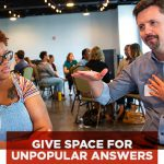 PJI Principle 5: Give Space for Unpopular Answers