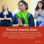 PJI Principle 11: Practice Slowing Down
