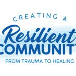 The Creating a Resilient Community Conference; Time For Self-care and Wellness