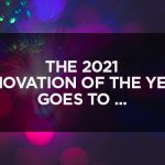 The 2021 Innovation of the Year Goes to …