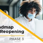 Roadmap for Reopening: Phase 3 Update