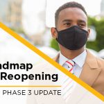Phase 3 Begins May 10; Important Information and Updates
