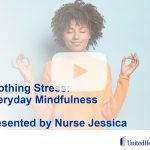 Soothing Stress — Everyday Mindfulness
