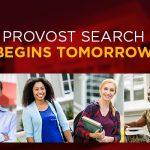 Search for Provosts Begins Today